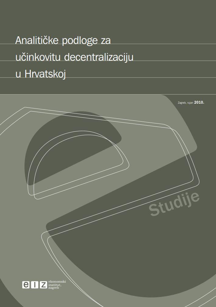 Analitičke podloge za učinkovitu decentralizaciju u Hrvatskoj : projektna studija