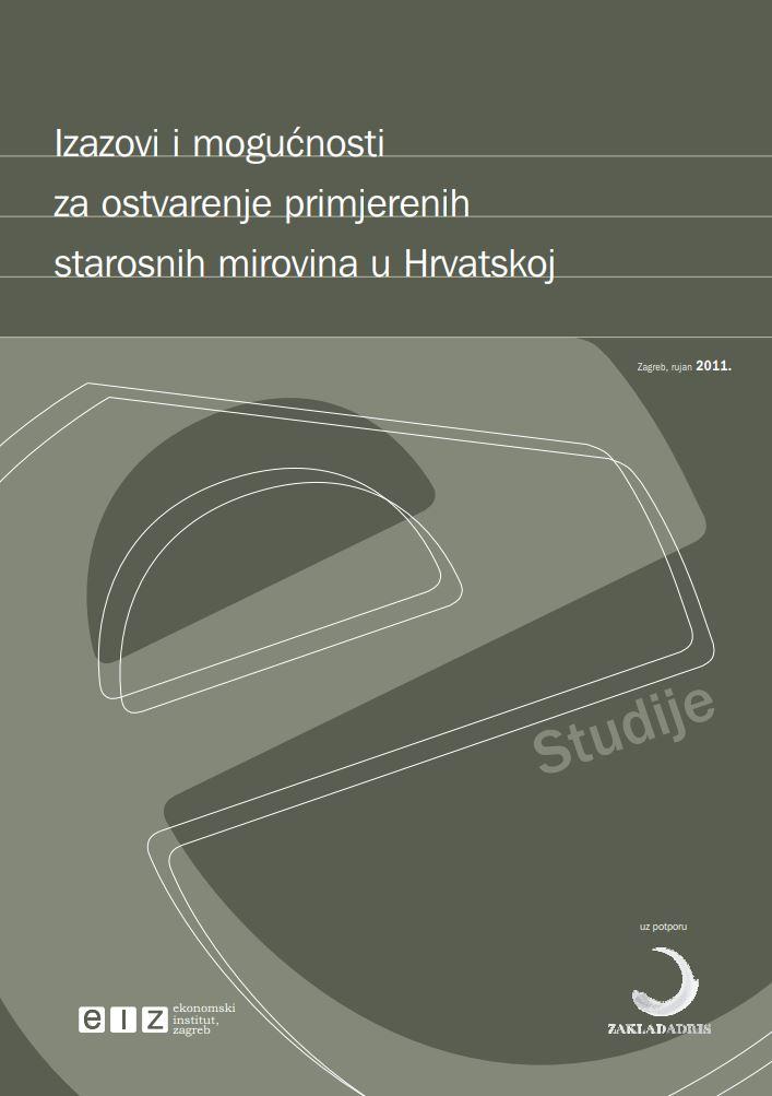 prikaz prve stranice dokumenta Izazovi i mogućnosti za ostvarenje primjerenih starosnih mirovina u Hrvatskoj