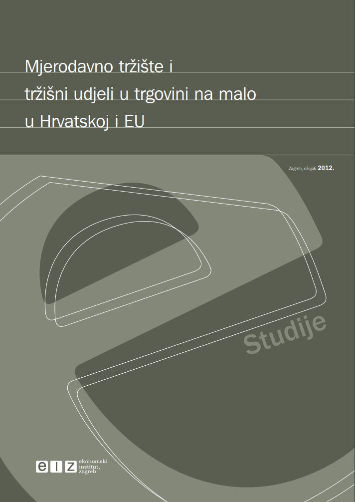 Mjerodavno tržište i tržišni udjeli u trgovini na malo u Hrvatskoj i EU