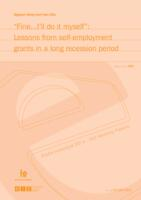"""Fine... I'll do it myself"": Lessons from self-employment grants in a long recession period : Radni materijali EIZ-a = EIZ Working papers"